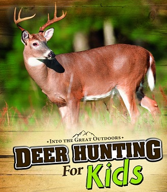 deer hunting for kids kids hunting foundation